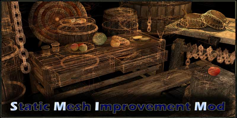 Static Mesh Improvement Mod – SMIM