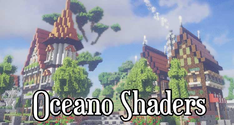 Oceano Shaders Mod 1.14.4/1.12.2 – True Life