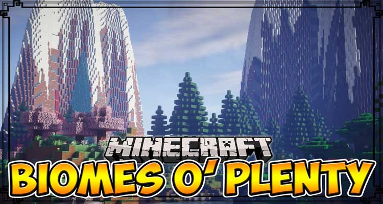 Biomes O' Plenty Mod 1.14.4/1.12.2 – Ton of New Biomes For Minecraft