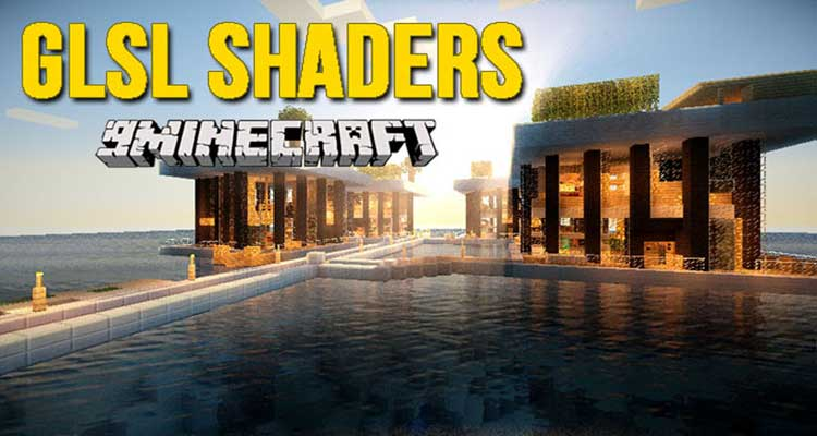 GLSL Shaders Mod 1.14.4/1.12.2 – Change Appearance of Minecraft World For Minecraft
