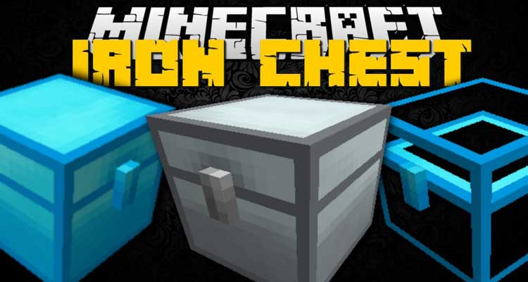 Iron Chests Mod 1.14.4/1.12.2 – Better Than Vanilla Chests For Minecraft