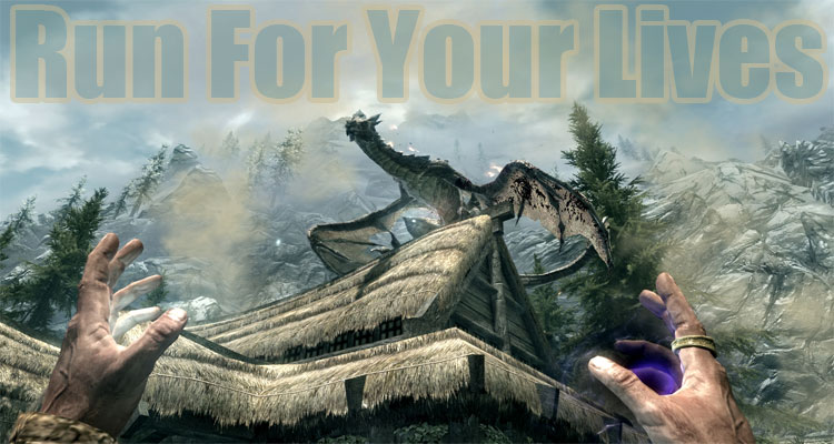 Run For Your Lives Download at Skyrim Nexus Mods