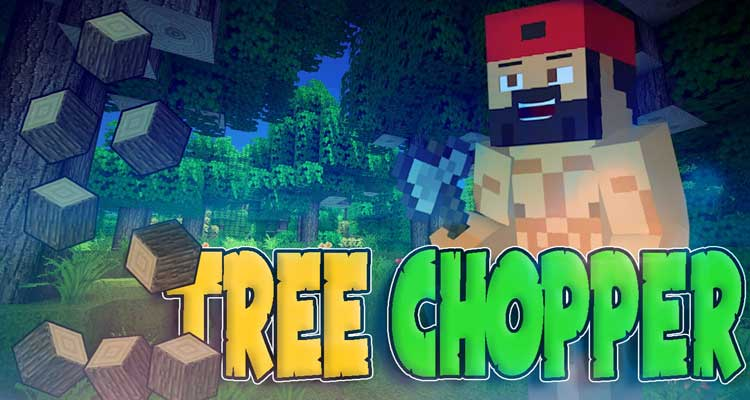 Tree Chopper Mod 1.14.4/1.12.2 – Cut Down the Whole Tree For Minecraft