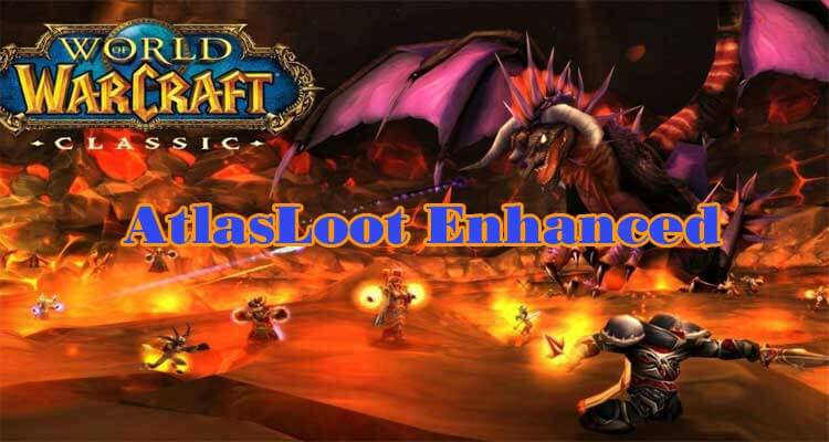AtlasLoot Enhanced WOW Addon 8.3.0/8.2.0/8.1.0