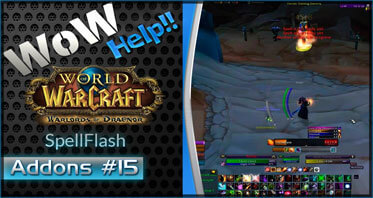 SpellFlash WOW Addon 8.0.0/7.3.0/7.2.0