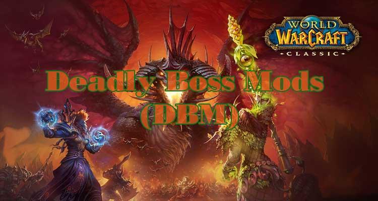 Deadly Boss Mods (DBM) – BC & Vanilla mods (Retail) WOW Addon 8.3.0/8.2.0/8.1.0