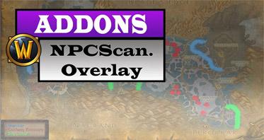 _NPCScan.Overlay WOW Addon 7.3.0/7.1.0/7.0.0