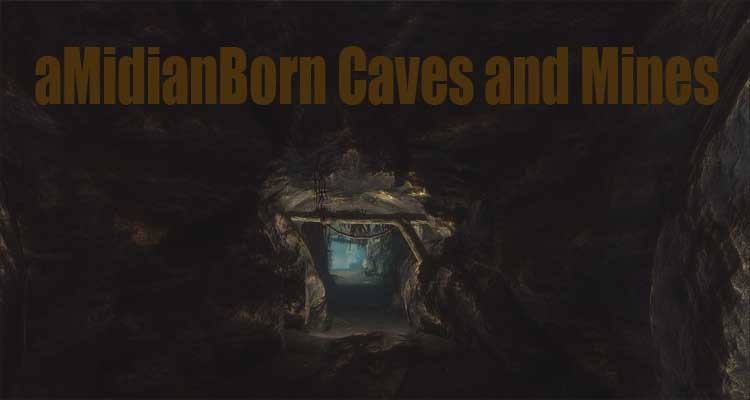 aMidianBorn Caves and Mines