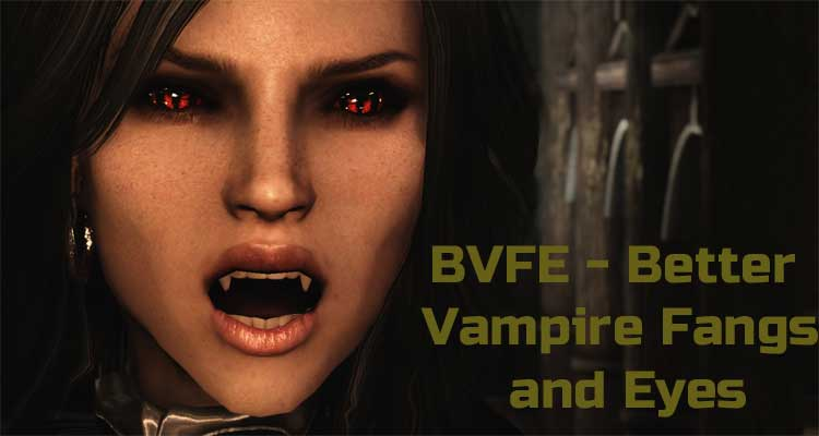 BVFE - Better Vampire Fangs and Eyes