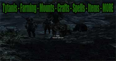Tytanis – Farming – Mounts – Crafts – Spells – Items – MORE