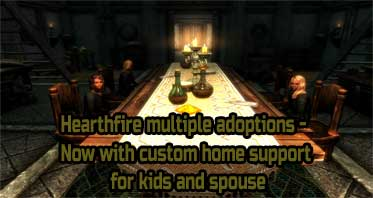 Hearthfire multiple adoptions – Now with custom home support for kids and spouse