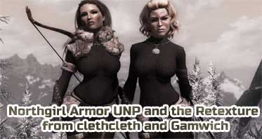 Northgirl Armor UNP and the Retexture from clethcleth and Gamwich
