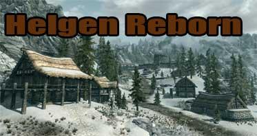 Helgen Reborn