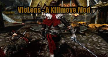 VioLens – A Killmove Mod
