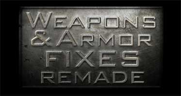 Weapons and Armor Fixes Remade