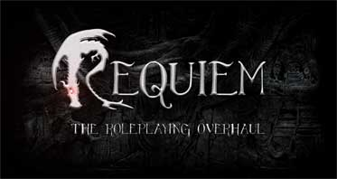 Requiem – The Roleplaying Overhaul