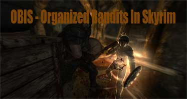 OBIS – Organized Bandits In Skyrim