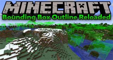 Bounding Box Outline Reloaded Mod 1.16.3/1.15.2/1.12.2