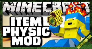 ItemPhysic Mod 1.12.2/1.11.2 – Epic Drop Animations