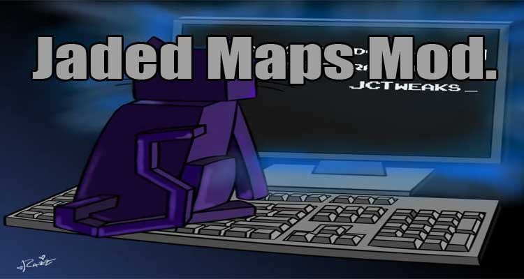 Jaded Maps Mod