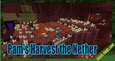 Pam's Harvest the Nether Mod 1.7.10