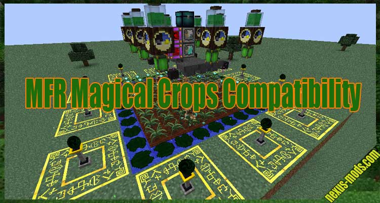 MFR Magical Crops Compatibility