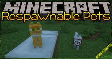 Respawnable Pets Mod 1.16.5/1.15.2/1.12.2