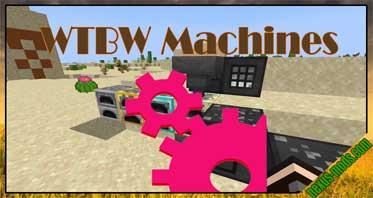 WTBW Machines Mod 1.16.3/1.15.2