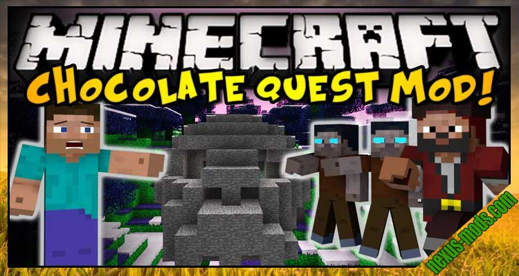 Chocolate Quest Repoured