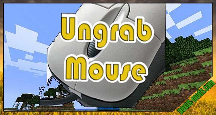 Ungrab Mouse Mod