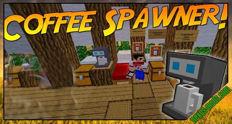 Coffee Spawner