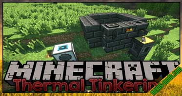 Thermal Tinkering Mod 1.12.2/1.7.10
