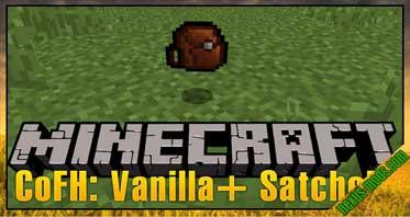 CoFH: Vanilla+ Satchels Mod 1.12.2