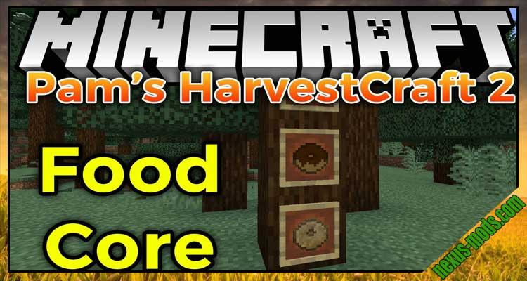 Pam's HarvestCraft 2 - Food Core
