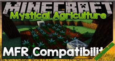 Mystical Agriculture – MFR Compatibility Mod 1.10.2